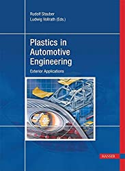 Plastics In Automotive Engineering: Exterior Applications