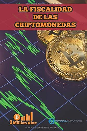 LA FISCALIDAD DE LAS CRIPTOMONEDAS (1Millionxbtc)