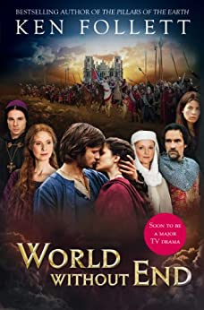 World Without End (The Pillars of the Earth Book 2) by [Follett, Ken]