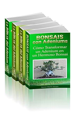 Descubre Cómo Cultivar Adeniums: Desde la Semilla Hasta la Polinización. Paso a paso (Volumen Completo de la serie