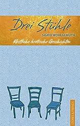 Drei Stühle: Köstliche kretische Geschichten (Edition Pure)