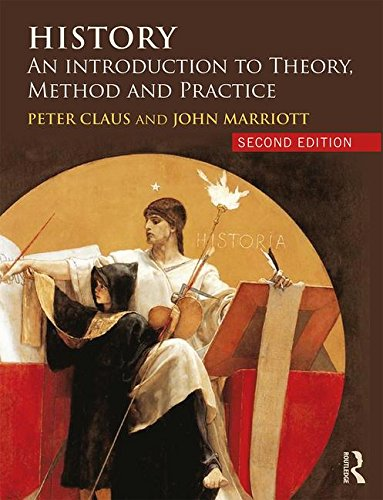 history-an-introduction-to-theory-method-and-practice
