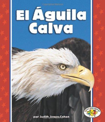 El Aguila Calva (Libros Para Avanzar)