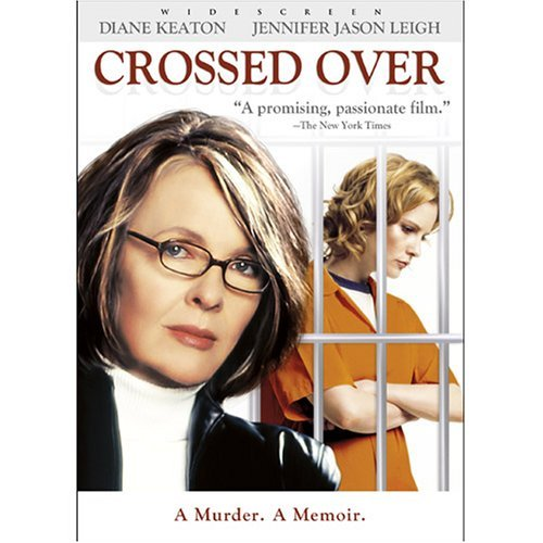 Crossed Over by Diane Keaton
