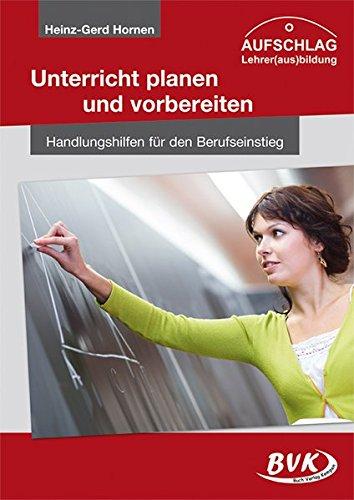 AUFSCHLAG - Unterricht planen und vorbereiten: Handlungshilfen für den Berufseinstieg