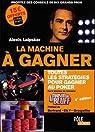 La machine à gagner - Ed 2017 par Laipsker