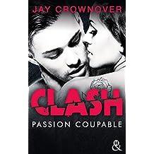 Clash T2 : Passion coupable : Après la série Marked Men