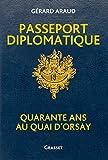 Passeport diplomatique: Quarante ans au Quai d'Orsay...