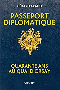 Passeport diplomatique par Gérard Araud