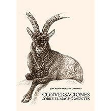 Conversaciones sobre el Macho Montés