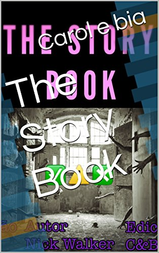The Story Book (Portuguese Edition) por Carol e bia