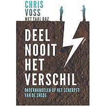 Deel nooit het verschil (Dutch Edition)