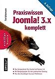 Praxiswissen Joomla! 3.x komplett: Das Kompendium für Joomla! ab Version 3.6