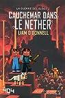 Cauchemar dans le Nether - Minecraft par O'Donnell