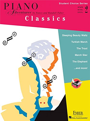 Faber Piano Adventures – Student Wahl Serie: Classics Level 2 – Sheet Music