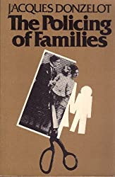 The Policing of Families by Jacques Donzelot (1979-12-12)