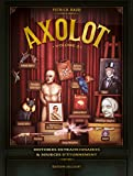 Axolot, Tome 2 :