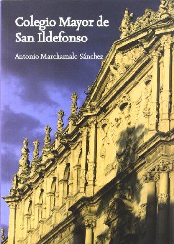 Colegio Mayor de San Ildefonso (El Taller del Historiador)