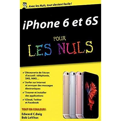 iPhone 6 et 6S pour les Nuls, édition poche (POCHE NULS)