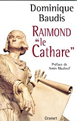 Raimond le Cathare (Documents Français)