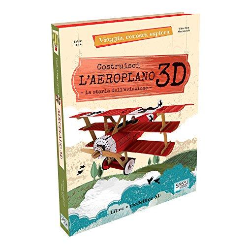 Aeroplano 3D. Viaggia, conosci, esplora. Ediz. a colori. Con Giocattolo