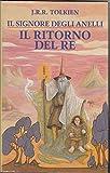 J. R. R. Tolkien. Signore Degli Anelli. Il Ritorno Del Re 1° Ed. 1991 Euroclub B09