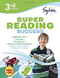 3rd Grade Super Reading Success: Activities, Exercises, and Tips to Help Catch Up, Keep Up, and Get Ahead (Language Arts Super Workbooks)
