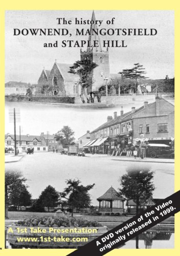 the-history-of-downend-mangotsfield-and-staple-hill-dvd