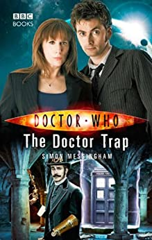Doctor Who: The Doctor Trap by [Messingham, Simon]