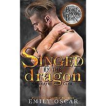 Singed by the Dragon (MacBrayne Clan Book 1) (English Edition)