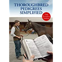 Thoroughbred Pedigrees Simplified (English Edition)