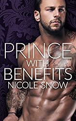 Prince With Benefits: A Billionaire Royal Romance (English Edition)