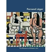 [(Fernand Leger )] [Author: Carolyn Lanchner] [Oct-2010]