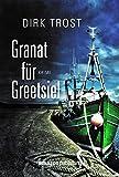 'Granat für Greetsiel - Ostfriesland-Krimi (Jan de Fries 1)' von Dirk Trost