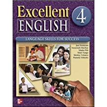 [(Excellent English 4 Student Book W/Audio Highlights: Language Skills for Success)] [Author: Jan Forstrom] published on (September, 2009)