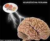 NEUROCOCINA PERUANA: NEUROCOCINA PERUANA