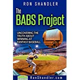 The BABS Project: Uncovering the Truth About Winning at Fantasy Baseball (English Edition)