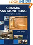 Ceramic and Stone Tiling: A Complete...