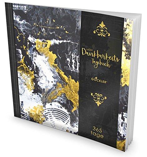 GOCKLER® Dankbarkeits-Tagebuch: 365 Tage Erfolgs Journal für mehr Achtsamkeit, Gelassenheit & Glück im Leben +++ NEUE AUFLAGE mit glänzendem Softcover +++ DesignArt.: Golden