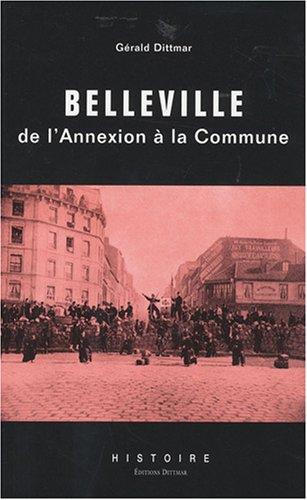 Belleville : de l'annexion à la Commune