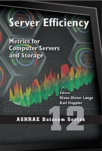 server-efficiency-metrics-for-computer-servers-and-storage-ashrae-datacom-by-klaus-dieter-lange-2015