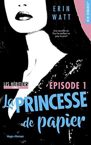 Les hritiers - tome 1 La princesse de papier Episode 1