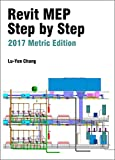 Revit MEP Step by Step 2017 Metric Edition