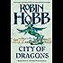 City of Dragons (The Rain Wild Chronicles, Book 3)