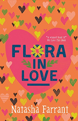 Flora in Love: The Diaries of Bluebell Gadsby (A Bluebell Gadsby Book)