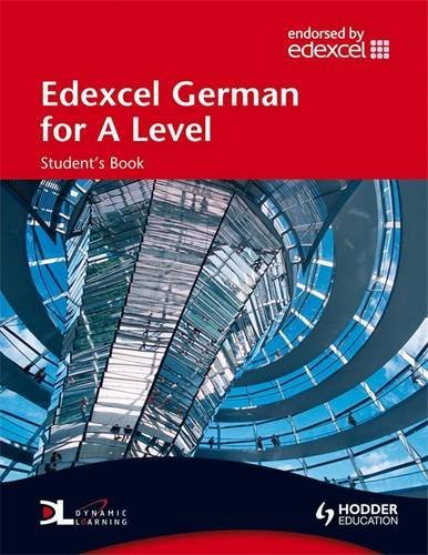 Edexcel German for A Level Student's Book (EAML)