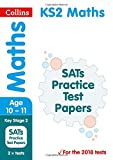 KS2 Maths SATs Practice Test Papers: 2018 tests (Collins KS2 Revision and Practice)