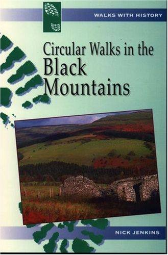 Circular Walks in the Black Mountains (Walks with History) Test