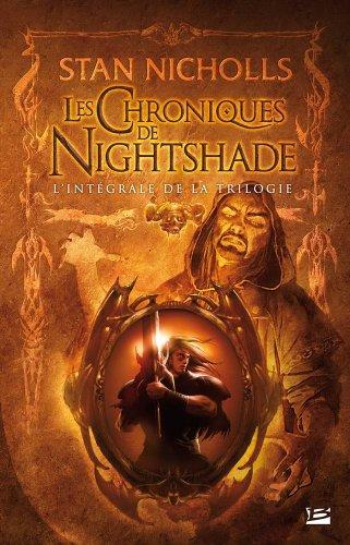 Les Intégrales Bragelonne – Les Chroniques de Nightshade par Stan Nicholls