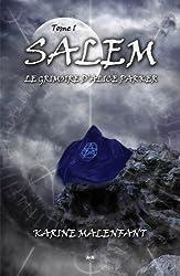 Salem - Le grimoire d'Alice Parker - Tome 1